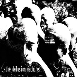 Shadowflag - The Delusion Machine