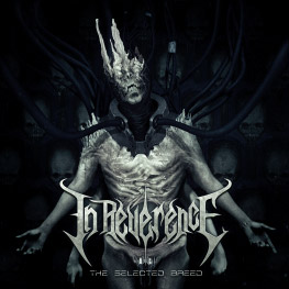 In Reverence - The Selected Breed