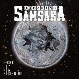 Breaking Samsara - Light Of A New Beginningt