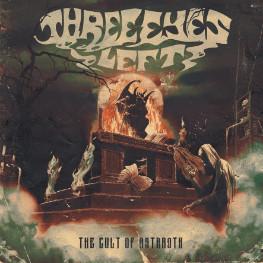 Three Eyes Left - The Cult Of Astaroth