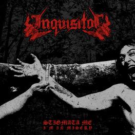Inquisitor (NL) - Stigmata Me, I'm In Misery