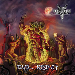 The Heretic Order - Evil Rising