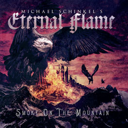 Michael Schinkels Eternal Flame - Smoke On The Mountain