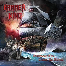 Hammer King - Poseidon Will Carry Us Home