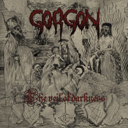 Gorgon (F) - The Veil Of Darkness
