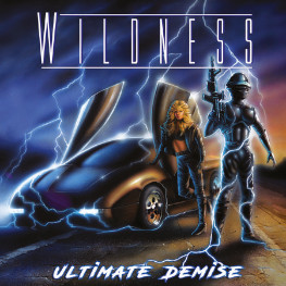 Wildness - Ultimate Demise