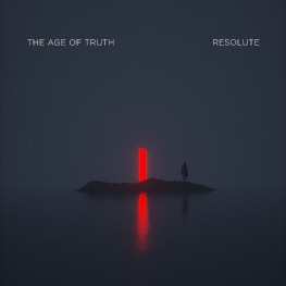 The Age Of Truth - Resolute