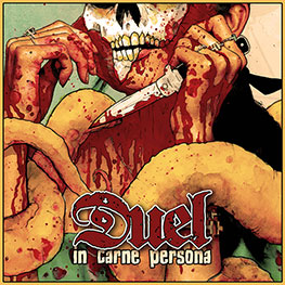 Duel (USA) - In Carne Persona