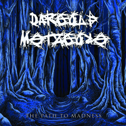 Dargolf Metzgore - The Path To Madness