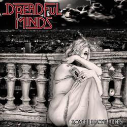 Dreadful Minds - Love|Hate|Lies