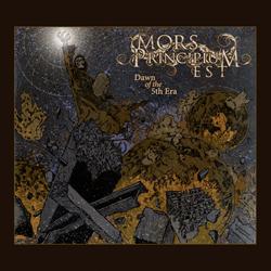 Mors Principium Est - Dawn Of The 5th Era