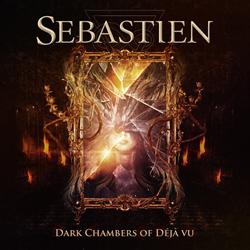 Sebastien - Dark Chambers Of Deja-Vu