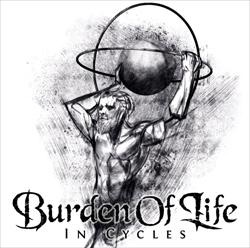 Burden Of Life - In Cycles