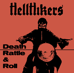 HellHikers - Death Rattle And Roll