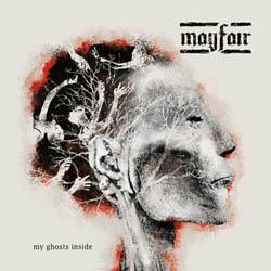 Mayfair - My Ghosts Inside