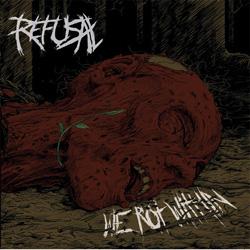 Refusal - We Rot Within