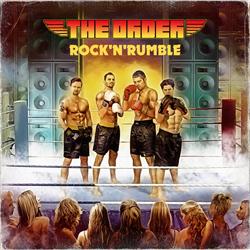 The Order - Rock 'n' Rumble