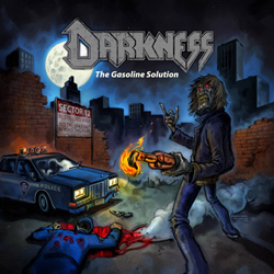 Darkness - The Gasoline Solution